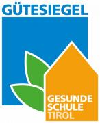 Gütesiegel Gesunde Schule Tirol